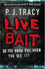 Live Bait-P. J. Tracy book