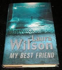 My Best Friend-Laura Wilson book