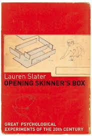 Opening Skinner's Box-Lauren Slater book