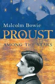Proust Among the Stars-Malcolm Bowie book