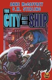 The City & the Ship-Anne McCaffrey & S. M. Stirling book