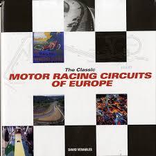 The Classic Motor Racing Circuits of Europe-David Venables book