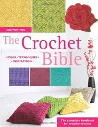 The Crochet Bible-Sue Whiting book