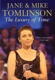 The Luxury of Time-Jane & Mike & Tomlinson book
