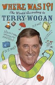 Where Was I The World According to-Terry Wogan book