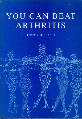 YOU CAN BEAT ARTHRITIS - JEREMY MICHAELS book