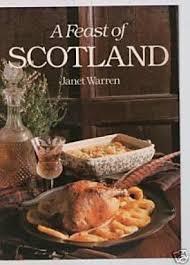 A Feast of Scotland-Janet Warren book