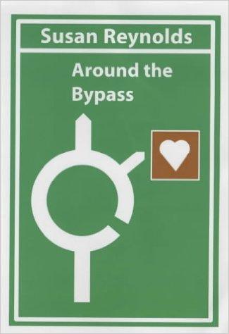 Around the Bypass-Susan Reynolds book