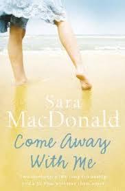 Come Away With Me - Sara Macdonald book