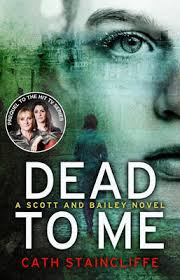 Dead To Me - Cath Staincliffe book