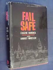 Fail Safe-Eugene Burdick & Harvey Wheeler book