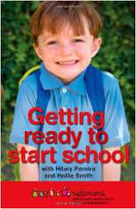 GETTING READY TO START SCHOOL WITH HILARY PEREIRA AND HOLLIE SMITH BOOK