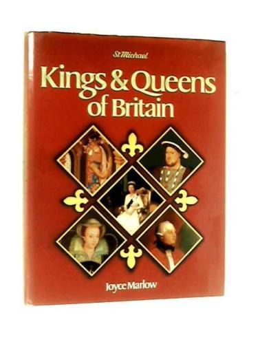 Kings & Queens of Britain-Joyce Marlow book
