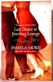 Last Dance At Jitterbug Lounge - Pamela Morsi book