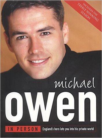 Michael Owen In Person_Michael Owen book