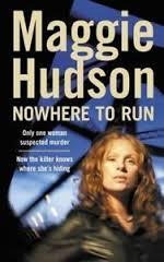 Nowhere To Run - Maggie Hudson BOOK