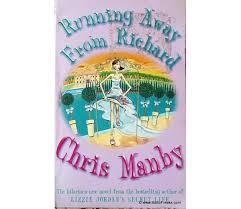 Running Away From Richard - Chris Manby book