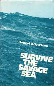 Survive the Savage Sea-Dougal Robertson book