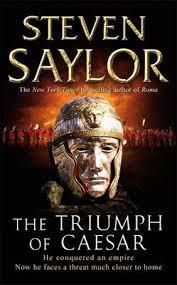 THE TRIUMPH OF CAESAR - STEVEN SAYLOR BOOK
