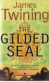 The Gilded Seal - James Twining book