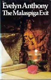 The Malaspiga Exit-Evelyn Anthony book