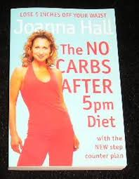 The No Carbs After 5pm Diet - Joanna Hall BOOK