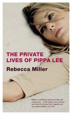 The Private Lives Of Pippa Lee - Rebecca Miller book