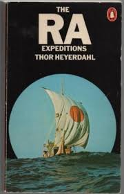 The Ra Expeditions - Thor Heyerdahl BOOK