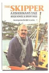 The Skipper A Fisherman's Tale-Roger Nowell & Jeremy Mills book