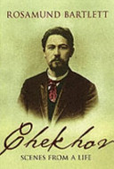 Chekhov Scenes From A Life - Rosamund Bartlett book
