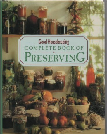 Complete Book of Preserving-Helen Southall book