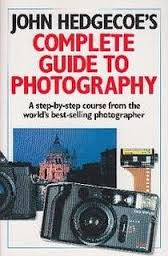 Complete Guide to Photography-John Hedgecoe book