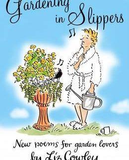 Gardening in Slippers-Liz Cowley book