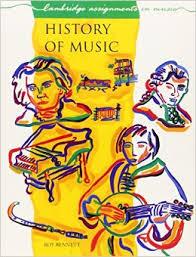 History Of Music - Roy Bennett book