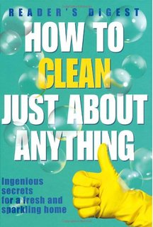 How To Clean Just About Anything BOOK