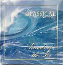 In Classical Mood Sounds of the Sea CD