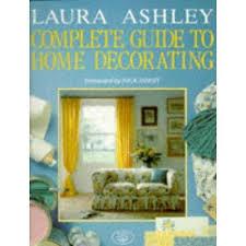 Laura Ashley Complete Guide to Home Decorating-Deborah Evans book