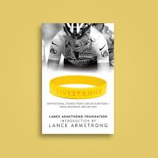 Livestrong Lance Armstrong Foundation - Lance Armstrong book