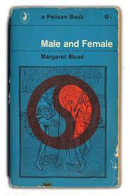 Male & Female-Margaret Mead book