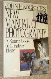 New Manual of Photography-John Hedgecoe book