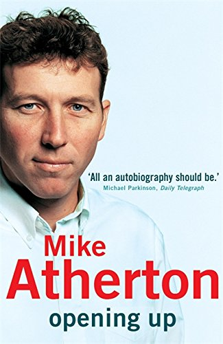 Opening Up - Mike Atherton book
