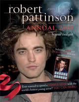 Robert Pattinson Annual 2010 - Josie Rusher book