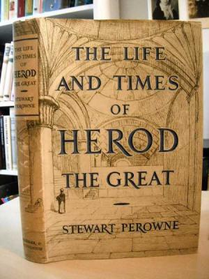 The Life & Times of Herod the Great-Stewart Perowne book