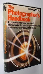 The Photographer's Handbook-John Hedgecoe book