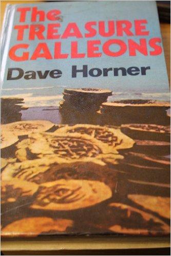 The Treasure Galleons-Dave Horner book