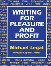 Writing for Pleasure & Profit-Michael Legat book