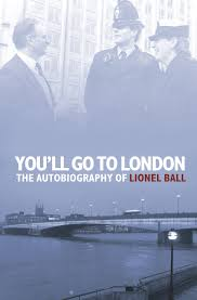 You`ll Go To London - Lionel Ball book