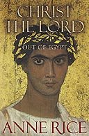 Christ The Lord - Anne Rice BOOK