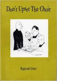 dont-upset-the-choir-reginald-frary book