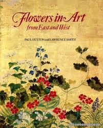 flowers-in-art-from-east-to-west-paul-hulton-lawence-smith book